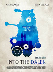 DOCTOR WHO SERIES 8 EP2 - Into the Dalek POSTER