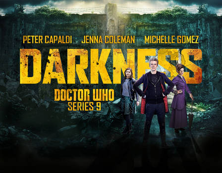 DOCTOR WHO SEASON 9 - DARKNESS IS COMING
