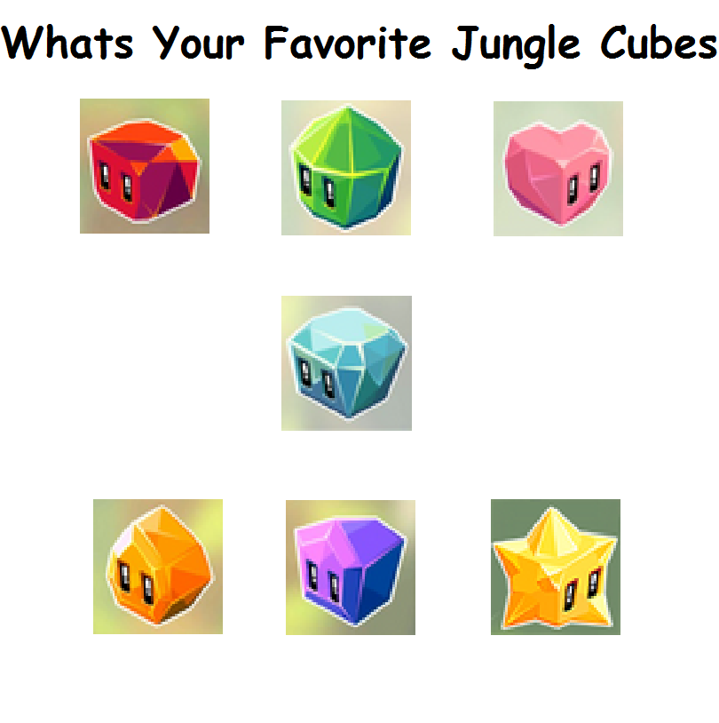 Whats Your Favorite Jungle Cubes by Phoebeartfulgirl992