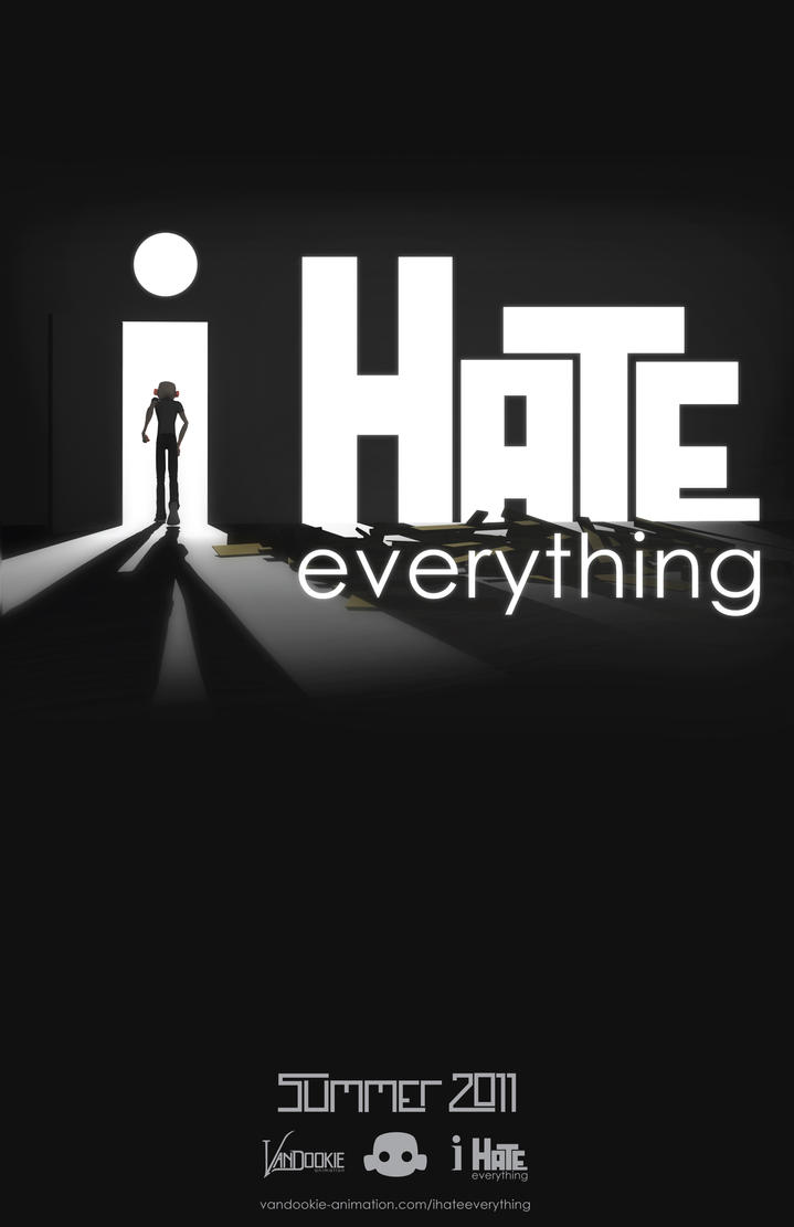 I Hate Everything Poster 3 By Nato Vandookie On Deviantart