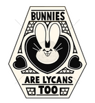 Sticker batch #2 -Bunnies are Lycans too