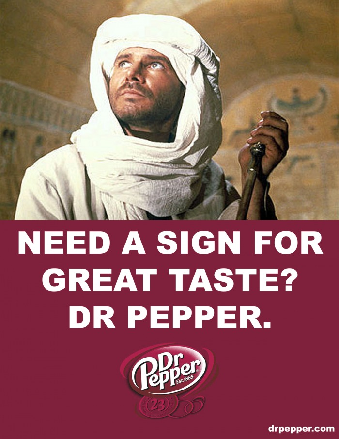 http://fc02.deviantart.net/fs70/f/2013/282/e/9/dr_pepper_indiana_jones_ad_4_by_spaceboystudios-d6pw5vo.jpg