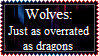 Wolves+dragons are overrated by concaholic