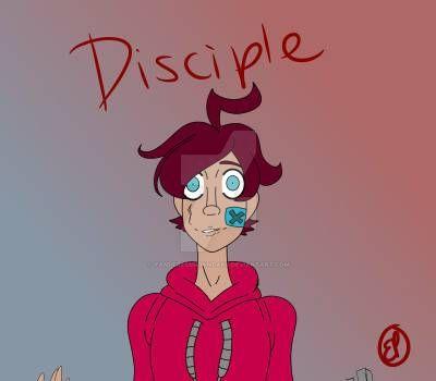 Disciple by YandereEmilianDake
