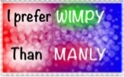 I prefer wimpy than manly stamp by Peach-the-mouse