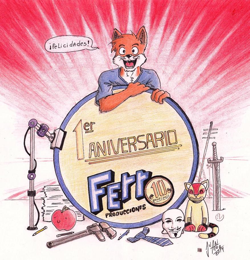 Ferro Producciones - primer aniversario by JuanAtoq
