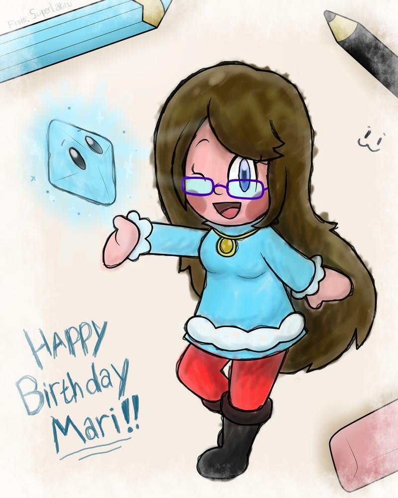 Happy Birthday Mari!! :D by SuperLakitu