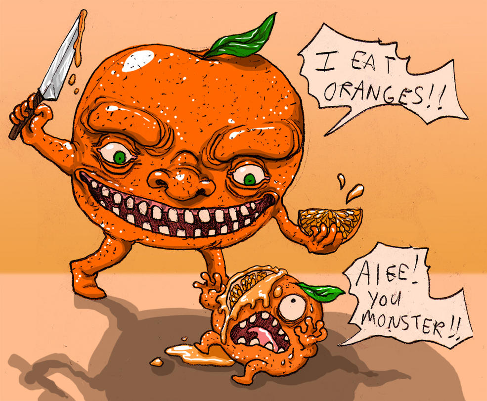 I EAT ORANGESSS by quietsecrets