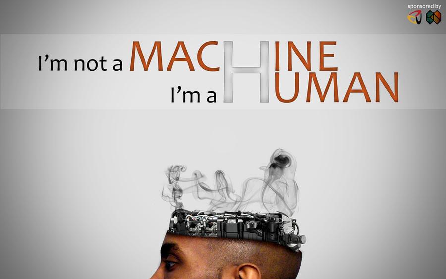 i m a machine