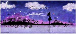 :: No more Love ::