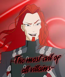 ~The Most Evil Of All Villains~