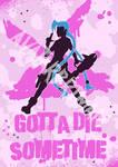 Jinx - Gotta Die Sometime!!!