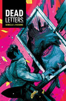 DEAD LETTERS #7 Color by ChrisVisions
