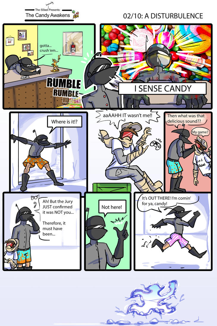 The Candy Awakens 02/10 - Disturbulence by The-Flying-Penguin