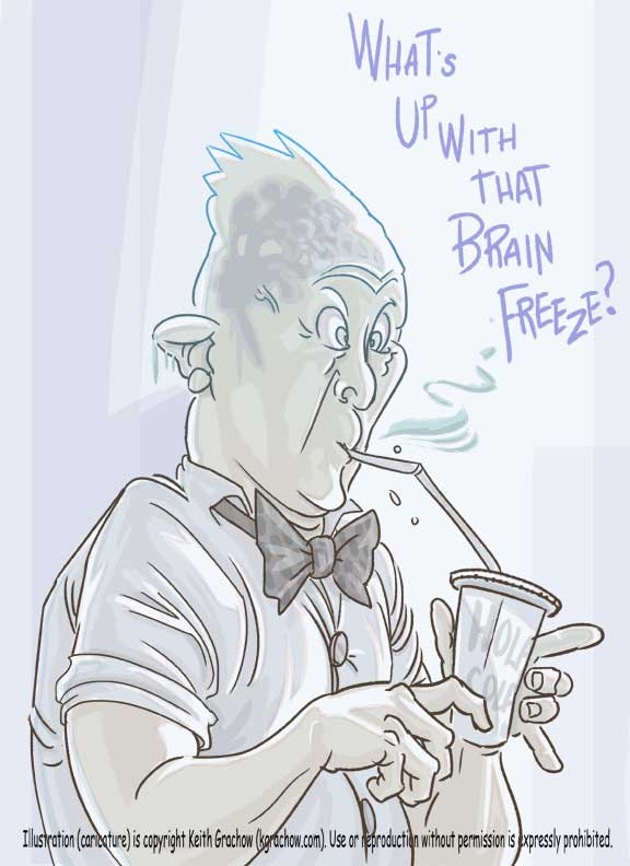 What's Up With That Brain Freeze by kgrachow