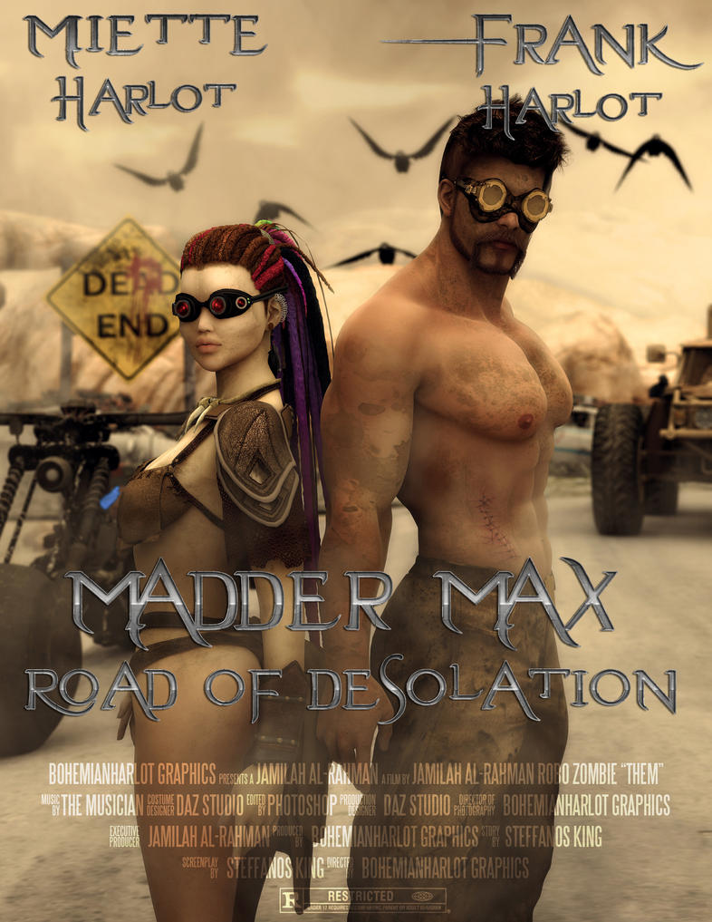 Madder Max - Road of Desolation by BohemianHarlot