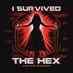 I Survived the Hex by liu-psypher