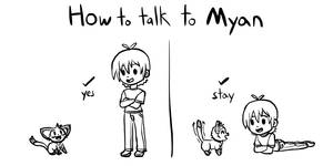 How To Talk To Myan