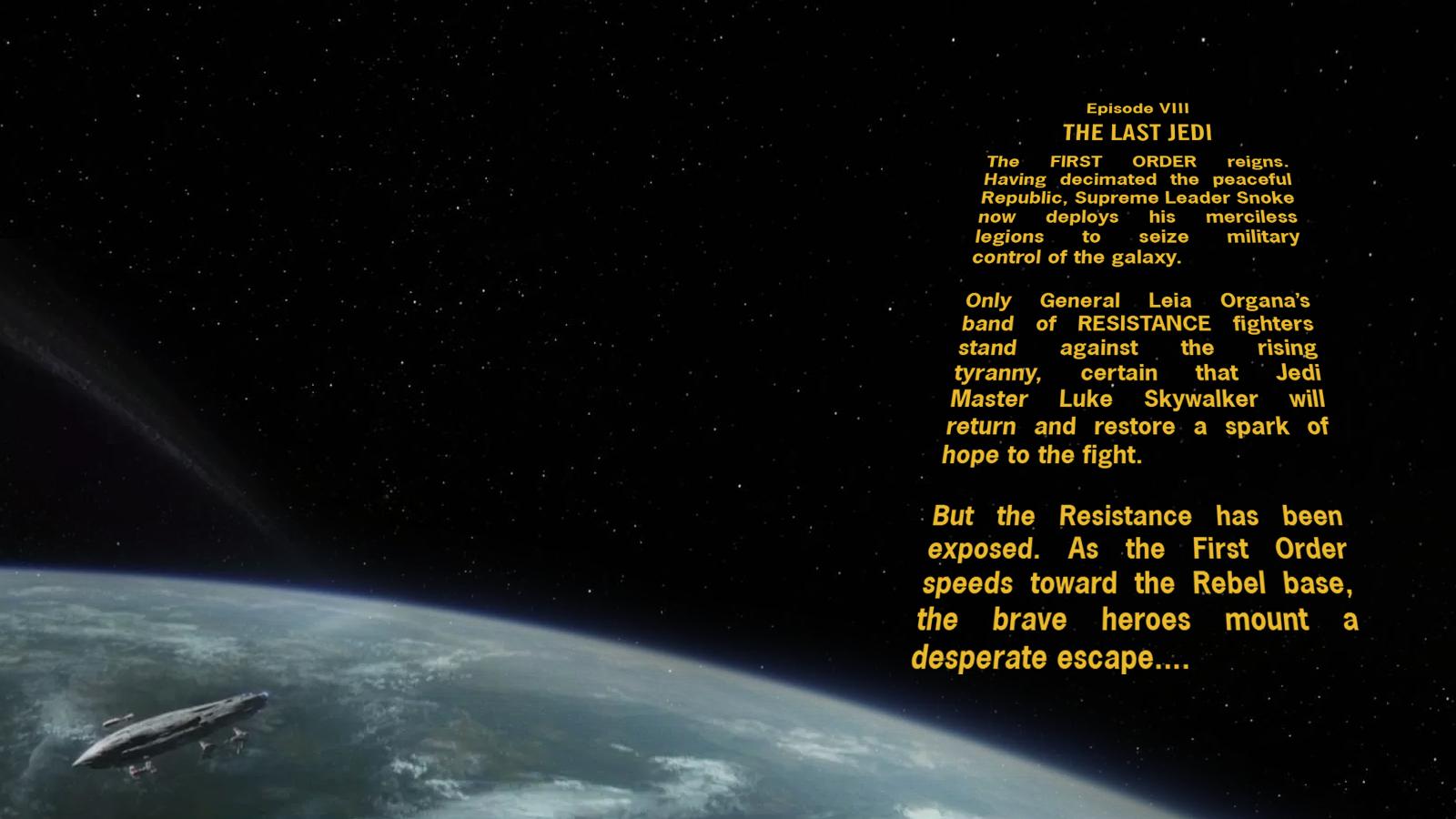 Star Wars Episode Viii Crawl Wallpaper By Spirit Of Adventure On Deviantart