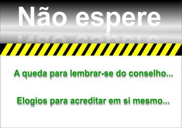 Nao Espere Si by carlsou