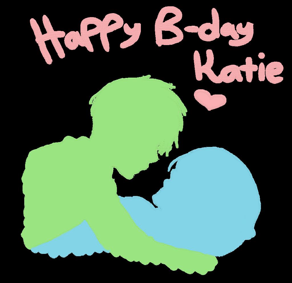Happy Birthday Katie!~ By RPnation-England On DeviantART