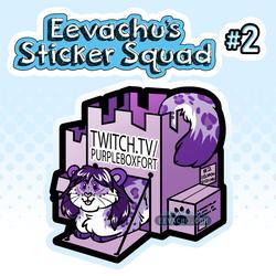 Eevachu's Sticker Squad #2