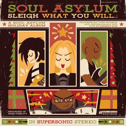 A Soul Asylum Christmas - Sleigh What You Will