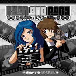 Ryan and Pony - Cinematic