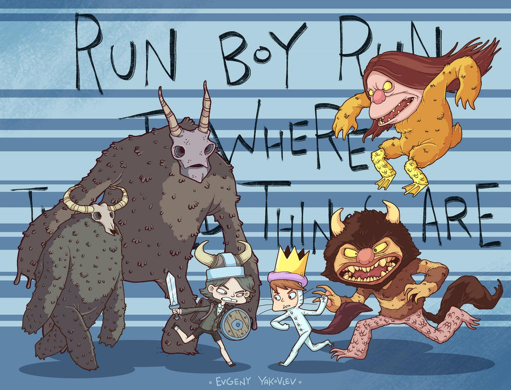 Run boy run to where the wild things are!!! by lost-angel-less