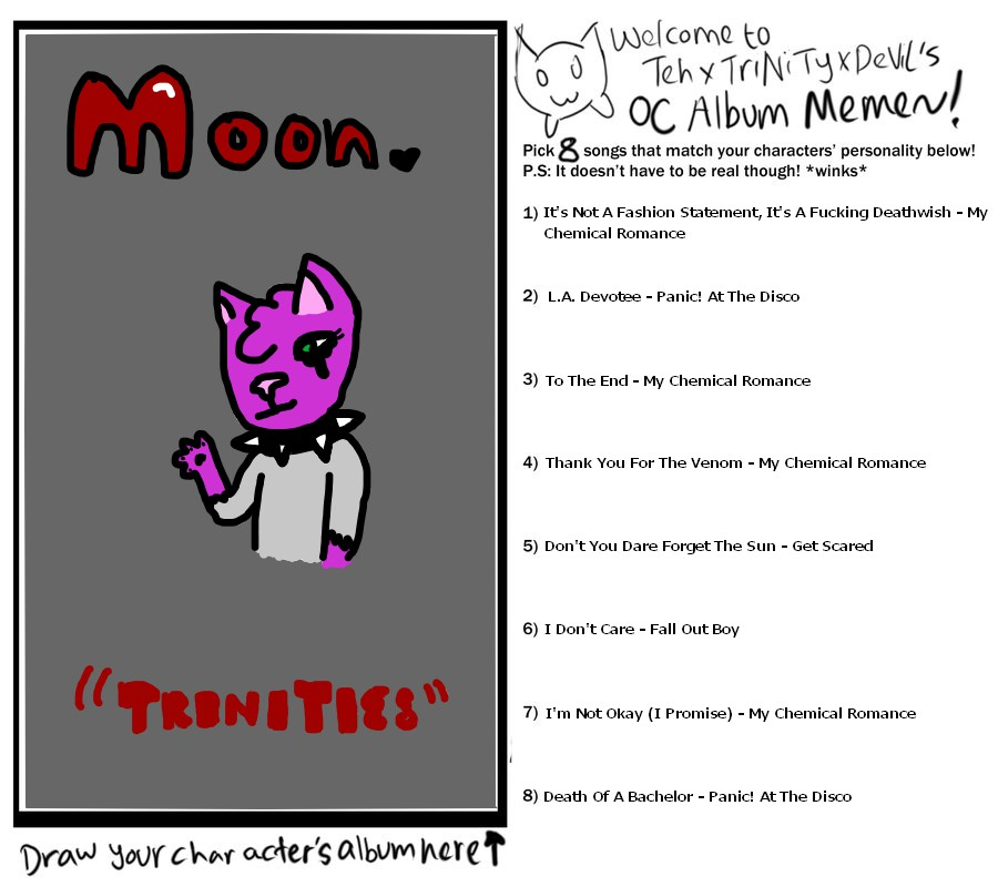 OC Album Personality Meme thingy xD ~ Moon by AwesomeJammerAJ