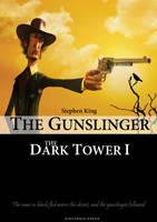 The Dark Tower-The Gunslinger by yankoa