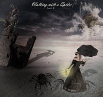 Walking with a Spider by opinguino