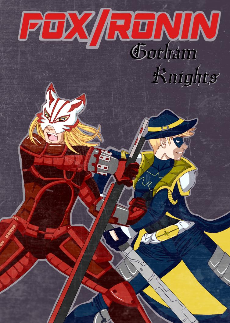 Commission:Fox/Ronin-Gotham Knights by Foxy-Knight