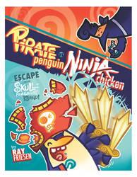 Pirate Penguin vs Ninja Chicken vol. 2! by raisegrate