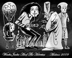 Wacko Jacko And The Heretics by mickmoart