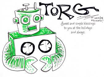 03 - TORG THE ROBOT!!! by mickmoart
