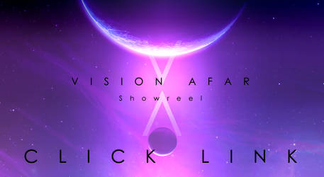 VISION AFAR - Showreel. by ANTIFAN-REAL