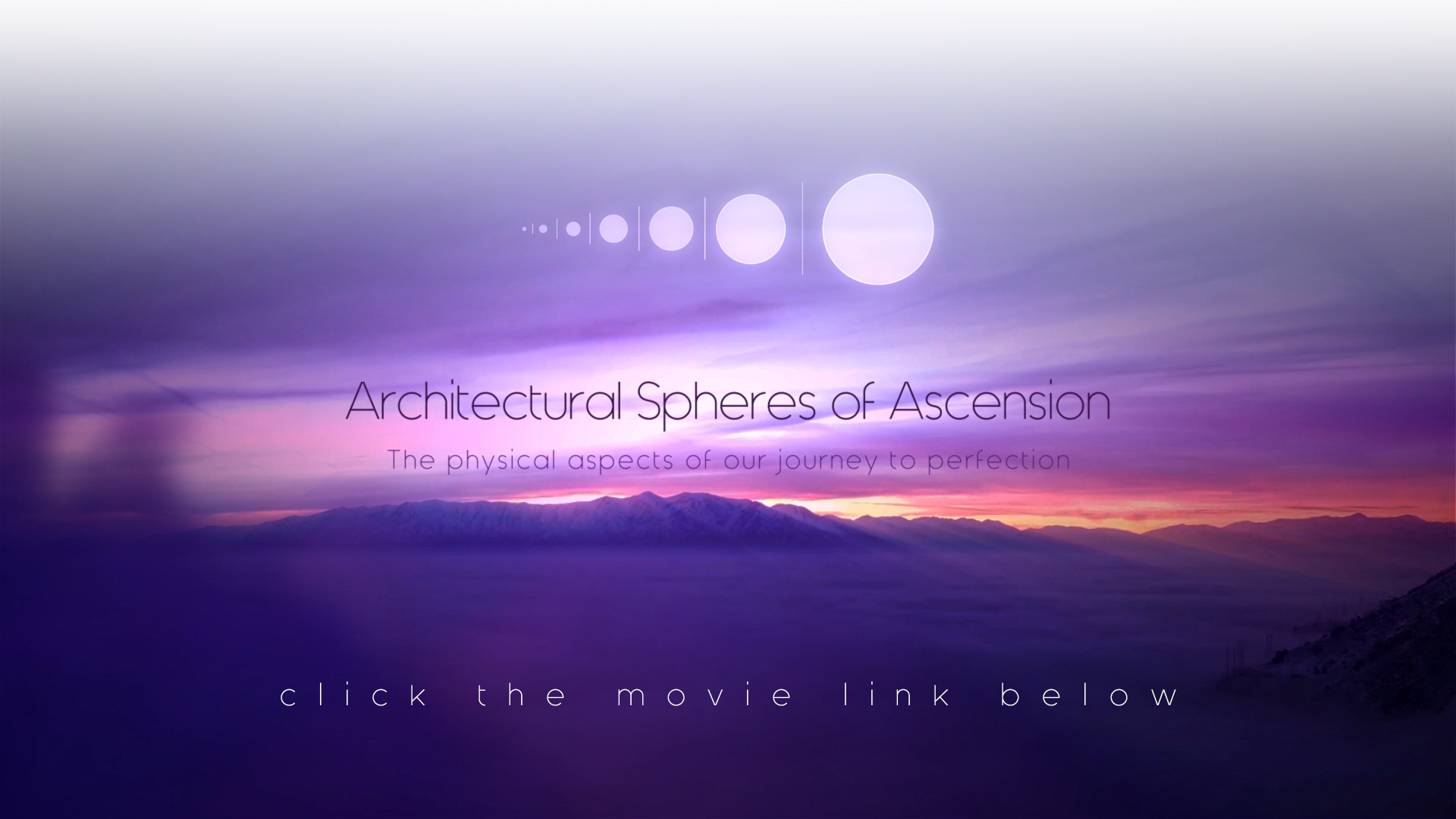 MOVIE - Architectural Spheres of Ascension by ANTIFAN-REAL