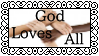 God Loves All by Plastic-Stamps