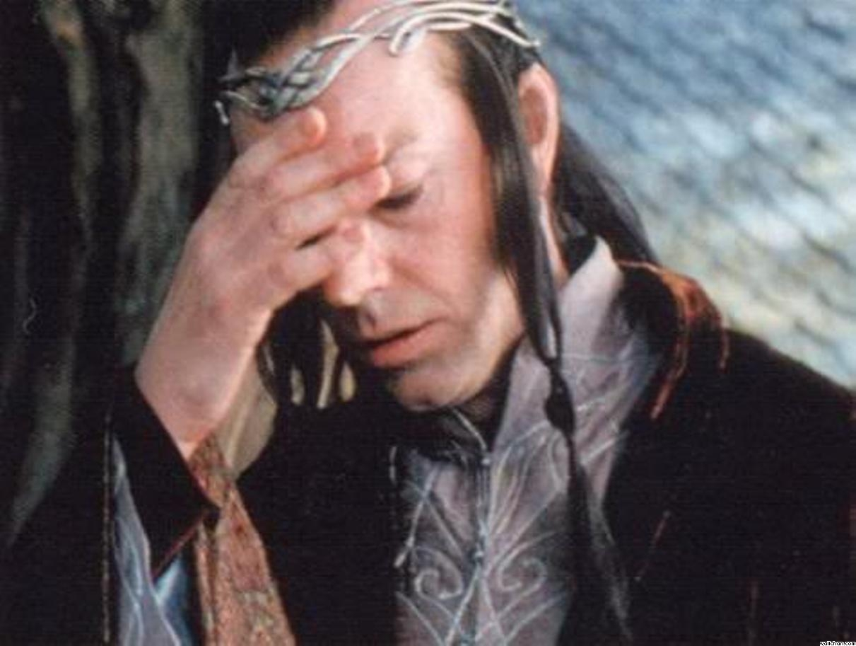 Y ahora está pasando? - Página 40 Elrond_does_a_facepalm__by_ivyrose96-d6i4fxx