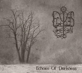 Echoes Therein Gale - Echoes Of Darkness by AbandonedAsylum