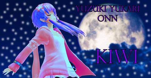 [Yuzuki Yukari Onn] Kiwi [Vocaloid Cover]