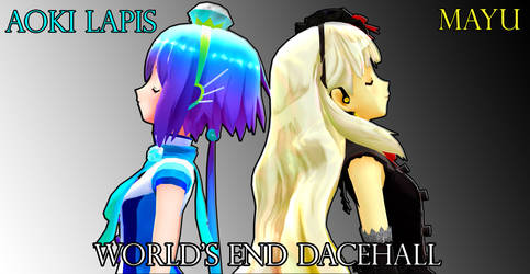 Aoki Lapis + MAYU- World's End Dancehall