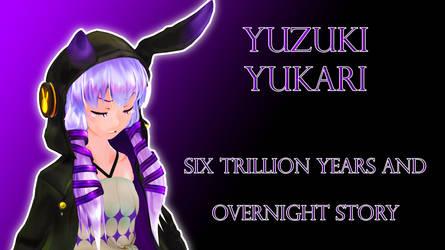 [Yukari Lin]Six Trillion Years and Overnight Story