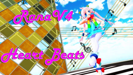 [RanaV4] Heart Beats [Vocaloid Cover]