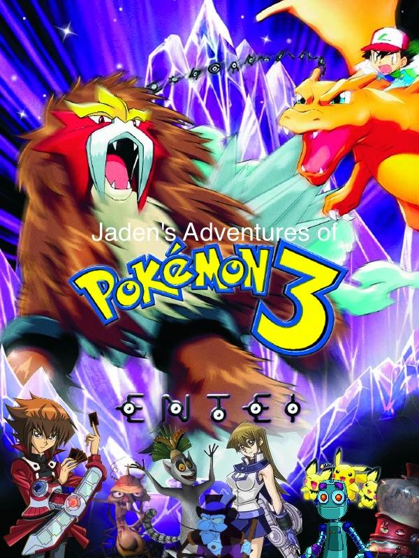 Jaden S Adventures Of Pokemon The Movie 3 By Renthegodofhumor On Deviantart