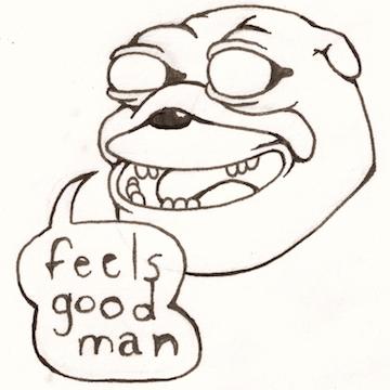pepe the frog feels good man