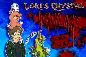 Loki's Crystal Deathlocke Banner by YinDragon