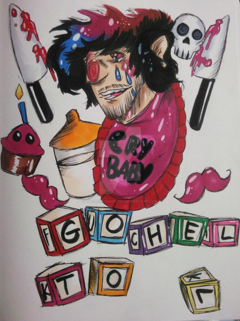 Go To Hell Cry Baby by ThePeculiarArtist