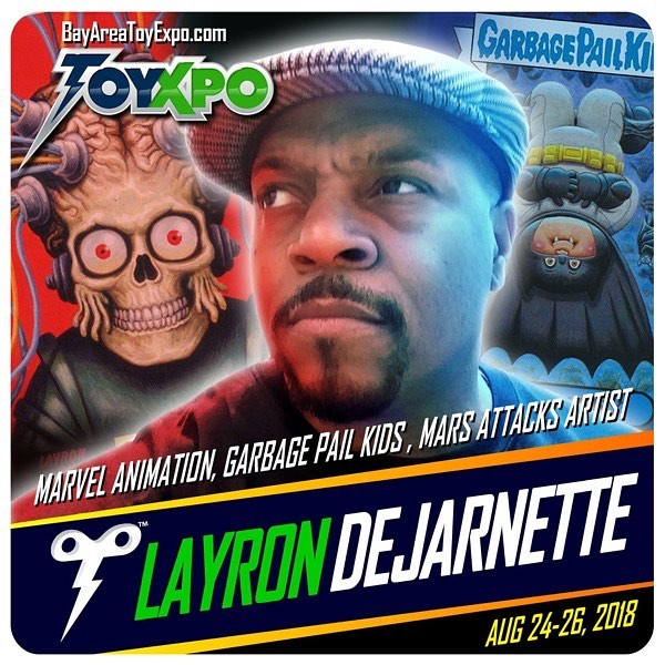 I'll a guest at ToyXpo Aug 24-26  Santa Clara, CA by DeJarnette